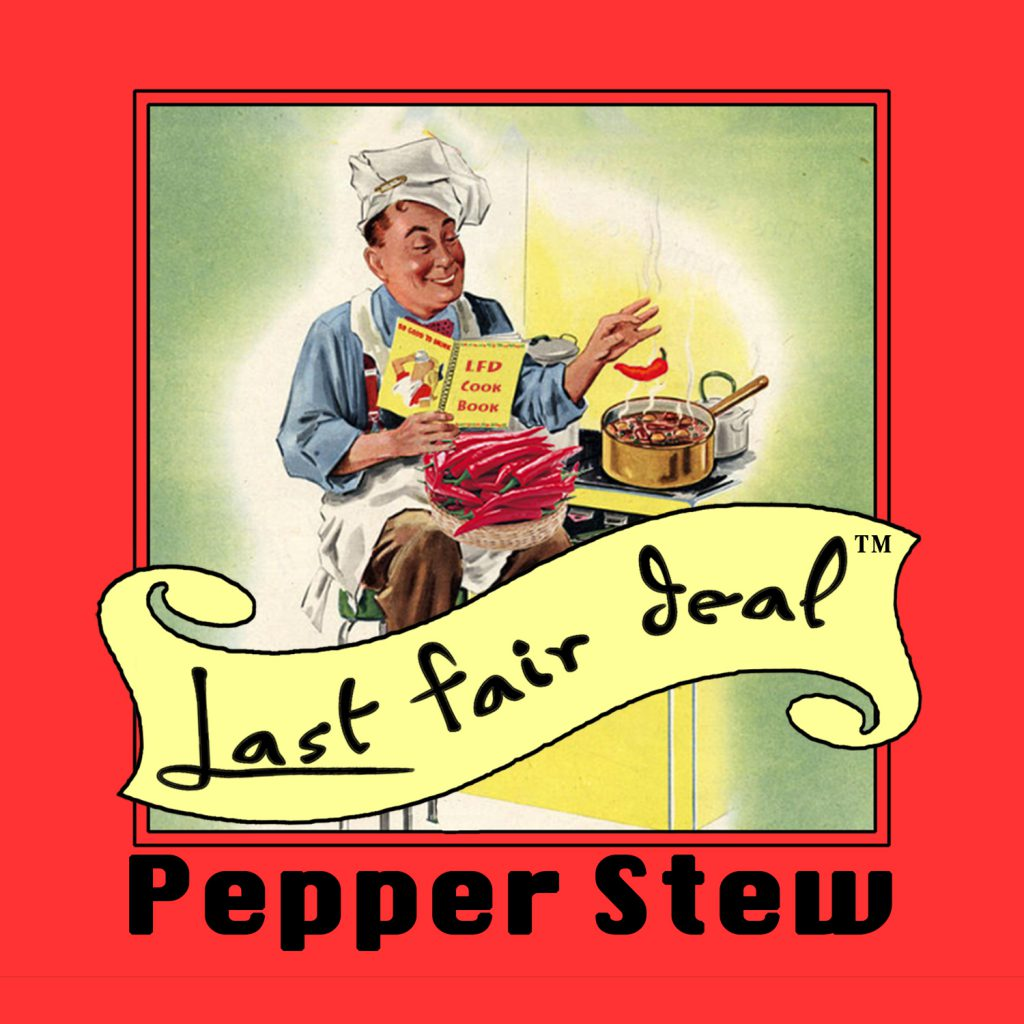 Last Fair Deal - New Album Release - Pepper Stew